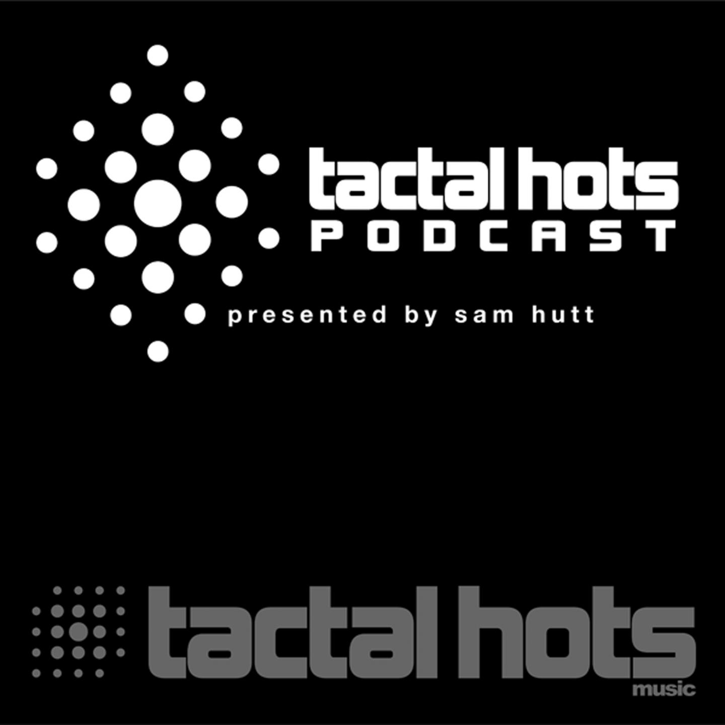 Tactal Hots Podcast #4 June 2014